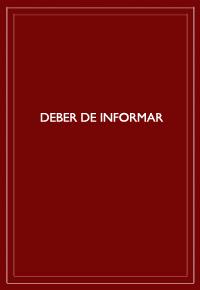 """""""Deber de informar: un caso a propósito del carácter de la actuación de los bancos en relaciones entre el público y el Banco Central"""""""