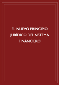 El nuevo principio jurídico del sistema financiero