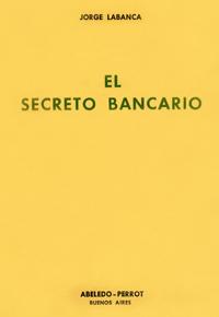 El secreto bancario y otros estudios
