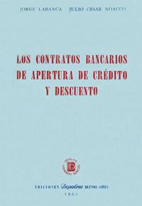 Los contratos bancarios de apertura de crédito y descuento