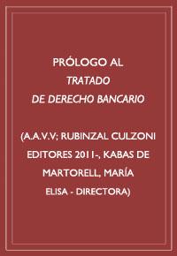 """Prólogo a la obra """"Tratado de derecho bancario"""""""